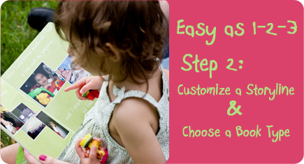 Easy as 1-2-3, Step 2: Customize a storyline & choose book type