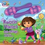 Dora-the-Explorer-Rockin-Maraca-Adventure-Storybook-with-Maracas-0