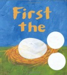 First-the-Egg-Caldecott-Honor-Book-and-Theodor-Seuss-Geisel-Honor-Book-Awards-0